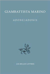 <EM>ADONE / ADONIS</EM> TOME I (CHANTS I-V) - TEXTE ET TRADUCTION