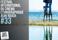 � L�OCCASION DE LA 33�ME �DITION DU FESTIVAL INTERNATIONAL DU CIN�MA ETHNOGRAPHIQUE JEAN ROUCH