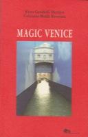 MAGIC VENICE